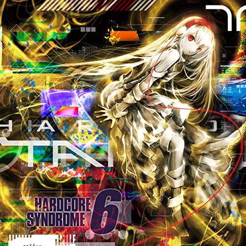 HARDCORE SYNDROME 6