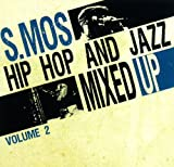 HIPHOP AND JAZZ MIXED UP 2 / S.MOS