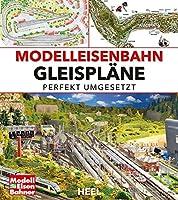 Modelleisenbahn Gleisplaene: perfekt umgesetzt