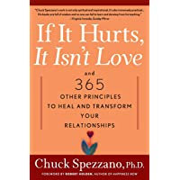 If It Hurts, It Isn't Love: And 365 Other Principles to Heal…