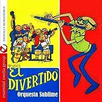 El Divertido (Digitally Remastered) by Orquesta Sublime (2012-05-03)