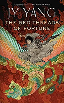 The Red Threads of Fortune (Kindle Single) (The Tensorate Series Book 2) by [Yang, JY]