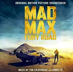 「マッドマックス 怒りのデス・ロード」オリジナル・サウンドトラック