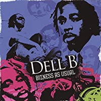 Dell B.-Bizness As Usual
