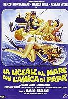 La Liceale Al Mare Con L'Amica Di Papa' [Italian Edition]