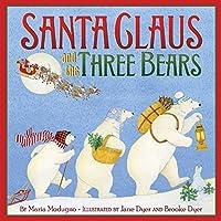 Santa Claus and the Three Bears by Maria Modugno(2013-09-24)