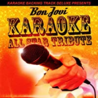 Born to Be My Baby (In the Style of Bon Jovi) [Karaoke Version]