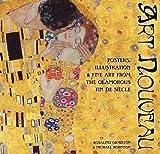 Art Nouveau: Posters, Illustrations & Fine Art from the Glamorous Fin De Siècle (Masterworks)