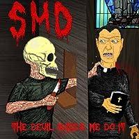 Devil Makes Me Do It