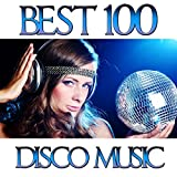 100 Best Disco Music Superhits 80's