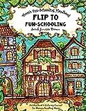 Mom's Fun-Schooling Handbook: Flip to Fun-Schooling  - An Idea Book & Coloring Journal for Homeschooling Moms 画像