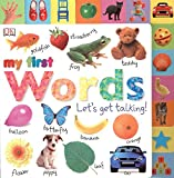 Tabbed Board Books: My First Words: Let's Get Talking! (My F…