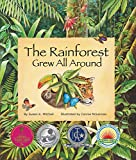 The Rainforest Grew All Around (Arbordale Collection) 画像