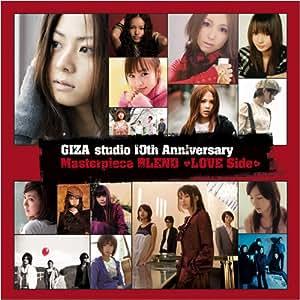 GIZA studio 10th Anniversary Masterpiece BLEND~LOVE Side~
