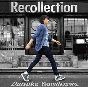 Recollection(豪華盤)(DVD付)