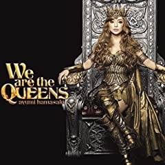 We are the QUEENS♪浜崎あゆみのCDジャケット