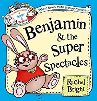 Benjamin and the Super Spectacles: The Wonderful World of Walter and Winnie