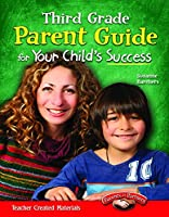 Parent Guide for Your Child's Success, Grade 3 (Parents & Partners)