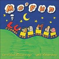 "LO-VIBES RECORDINGS 10TH ANNIVERSARY ""MO' FUN"""