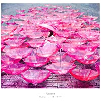 【Amazon.co.jp限定】Ref:rain / 眩いばかり(「Ref:rain / 眩いばかり」オリジナルステッカー(Aimer絵柄)付)