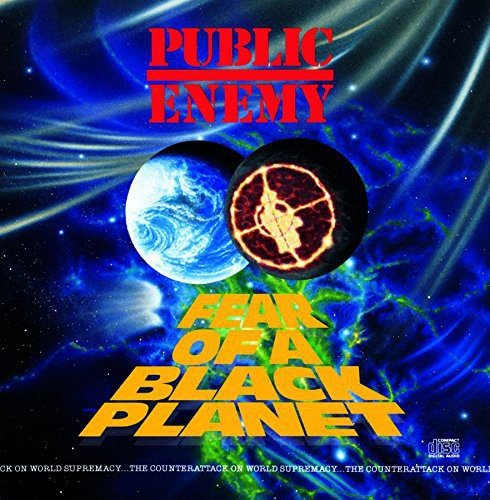 Fear of a Black Planet / Public Enemy
