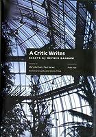 A Critic Writes (Centennial Books)