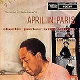 エイプリル・イン・パリ~チャーリー・パーカー・ウィズ・ストリングス +4
