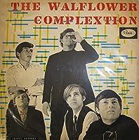 THE WALFLOWER COMPLEXTION [LP] (180 GRAM) [12 inch Analog]