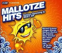 Mallotze Hits Saison Opening & Best of