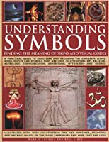 Understanding Symbols: Finding the Meaning of Signs and Visual Codes