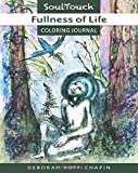 Fullness of Life: Soul Touch Coloring Journal