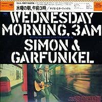 Wednesday Morning.3am by Simon & Garfunkel (2008-01-13)