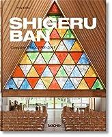 Shigeru Ban: Complete Works 1985-2015