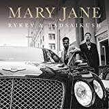 MARY JANE [Explicit]