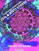 Adult Coloring Book: Zen & Anti Stress - 180 HQ Coloring Pages