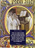 Choir Books of Santa Maria Degli Angeli in Florence