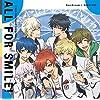 TVアニメ『ドリフェス!R』EDテーマ「ALL FOR SMILE!」