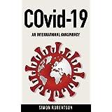 CORONAVIRUS: An International Conspiracy