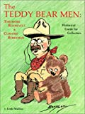 Teddy Bear Men: Theodore Roosevelt &Clifford Berryman