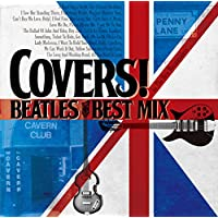 COVERS!  -BEATLES BEST MIX-