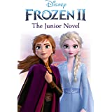 Disney Frozen 2 The Junior Novel (Disney Junior Novel)
