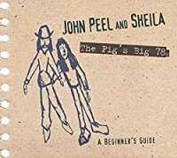 John Peel & Sheila: Pigs Big 78's a B