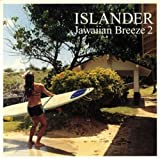 ISLANDER Jawaiian Breeze 2を試聴する