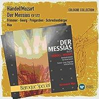 Handel/arr. Mozart: Der Messias (Cologne Collection) by Georg Mechthild, Christoph Pregardien / Herrmann Max Monika Frimer