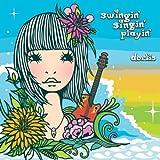 swingin' singin' playin'