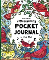 Pocket Journal ~ Do-It-Yourself Homeschooling ~ 60 Day Plan: A Miniature Fun-Schooling Journal for Active Kids - Ages 10+ (Bible-Based) [並行輸入品]