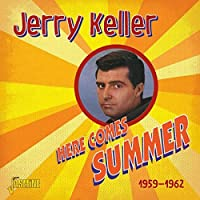 Here Comes Summer - 1959-1962 by Jerry Keller