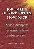 Job and Life Opportunitie$: Moving Up