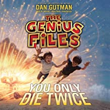You Only Die Twice: The Genius Files, Book 3