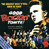 Good Rockin' Tonite (Original 1992 London Cast )